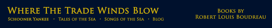 Where The Trade Winds Blow / Tales and Songs of the Sea